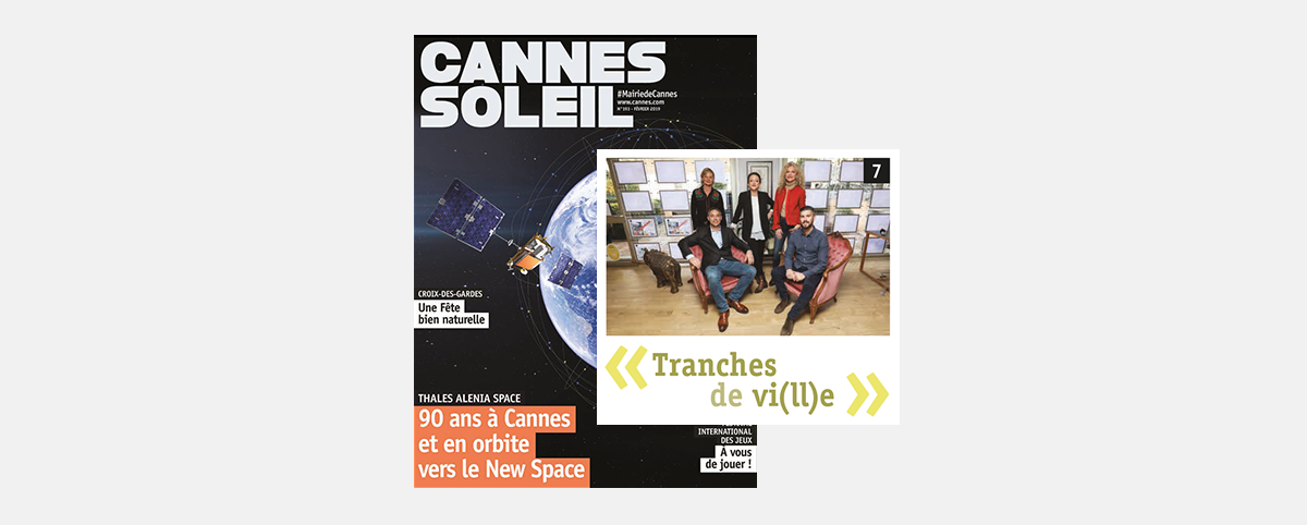 Publication on the  City of Cannes Magazine, Cannes Soleil - February 2019